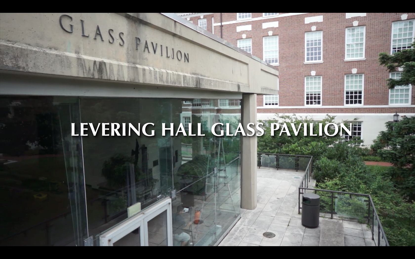 Levering Hall Glass Pavilion Video Case Study